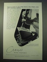 1952 Crane's Fine Paper Ad - With Craftsman Quality - $14.99