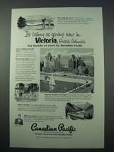 1953 Canadian Pacific Railroad Ad - Victoria, BC - $14.99