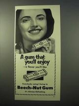 1951 Beech-Nut Gum Ad - A Gum That You'll Enjoy - $14.99