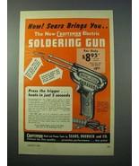 1953 Craftsman Electric Soldering Gun Tool Ad - $14.99