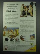 1953 Kodak Movie Camera Ad - Your Happiest Days - $14.99