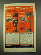 1954 Craftsman Band Saw, Drill Press Ad - Wider Speed - $14.99