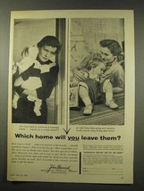 1956 John Hancock Insurance Ad - Which Home? - $14.99