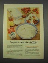 1955 Carnation Evaporated Milk Ad - A Milk that Whips! - $14.99