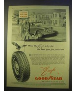 1955 Goodyear Tire Ad - By Far The Best For Your Car - $14.99