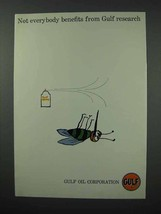 1960 Gulf Oil Ad - Not Everybody Benefits from Research - $14.99