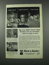1961 Black & Decker Router Ad - Versatile and Easy - $14.99