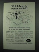 1961 Ford Motor Company Ad - Body is Better Sealed - $14.99