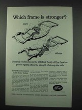 1961 Ford Motor Company Ad - Frame is Stronger - $14.99