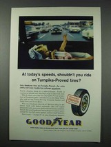 1961 Goodyear Tires Ad - Shouldn't You Ride On - $14.99