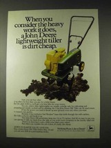 1981 John Deere 216 Tiller Ad - Consider the Heavy Work - $14.99