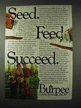 1983 Burpee Seeds Ad - Seed Feed Succeed - $14.99