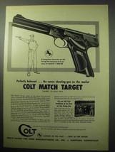 1957 Colt Match Target Pistol Ad - Pefectly Balanced - $14.99