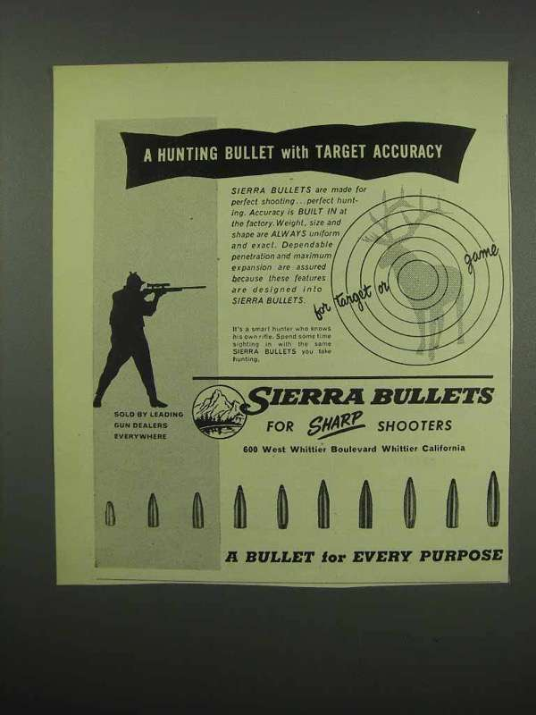 1954 Sierra Bullets Ad - Hunting With Target Accuracy - $14.99