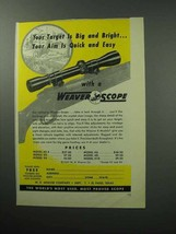 1957 Weaver Scope Ad - Target is Big and Bright - $14.99