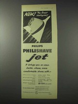 1958 Philips Philishave Jet Shaver Ad - The Finest - $14.99