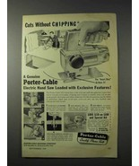 1958 Porter-Cable 152 Hand Saw Ad - Without Chipping - $14.99
