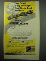 1958 Weaver Model K4 Scope Ad - Target is Big Bright - $14.99