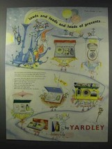 1958 Yardley Gift Sets Ad - Loads And Loads of Presents - $14.99