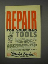 1959 Black & Decker Tools Ad - Repair For Your Tools - $14.99