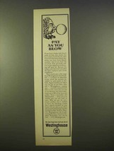 1963 Westinghouse Air Conditioning Ad - Pay As You Blow - $14.99