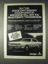 1970 Dodge Dart Swinger 2-Door Hardtop Car Ad - $14.99