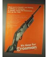 1973 Crosman 760 Powermaster Gun Ad - Headin' Out - $14.99