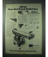 1978 Sears Craftsman 10 inch Radial Saw Ad - $14.99