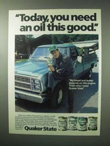 1983 Quaker State Motor Oil Ad - Need Oil This Good - $14.99