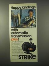 1980 Johnson Strike Fishing Reel Ad - Happy Landings - $14.99