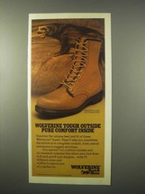 1980 Wolverine Boots Ad - Tough Outside Comfort Inside - $14.99