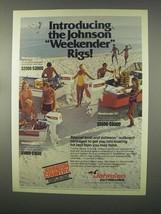 1981 Johnson Boats Ad - Weekender I, II, III - $14.99