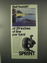 1981 Johnson Sprint 235 Fishing Reel Ad - Get Buzzin' - $14.99