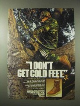 1984 Wolverine Boots Ad - I Don't Get Cold Feet - $14.99