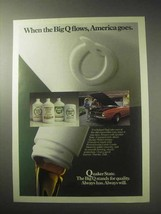 1985 Quaker State Motor Oil Ad - When the Big Q Flows - $14.99