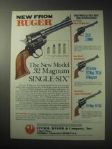 1985 Ruger Model .32 Magnum Single-Six Revolver Ad - $14.99