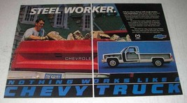 1986 Chevy Pickup Truck Ad - Steel Worker - $14.99