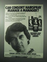1986 Consort Hair Spray Ad - Tony LaRussa - $14.99