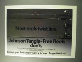 1986 Johnson Tangle-Free Reels Ad - Most Twist Line - $14.99