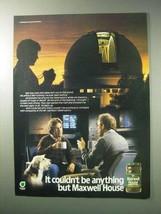 1986 Maxwell House Decaffeinated Coffee Ad! - $14.99