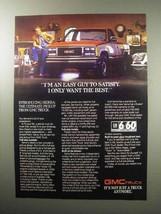 1987 GMC Sierra Pickup Truck Ad - Easy Guy to Satisfy - $14.99