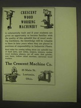 1922 Crescent Wood Working Machinery Ad - NICE - $14.99