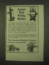 1922 Crescent Wood Working Machinery Ad - $14.99