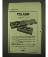 1922 Eberhard Faber Van Dyke Drawing Pencil Ad - $14.99