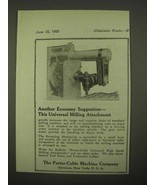 1922 Porter-Cable Universal Milling Attachment Ad - $14.99