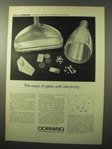 1964 Corning Fotoform Glass Ad - Ways With Electricity - $14.99