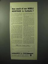 1964 Knights of Columbus Ad - Noble Heritage Catholic - $14.99