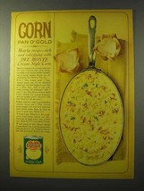 1964 Del Monte Golden Corn Ad - Pan O' Gold - $14.99