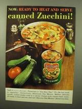 1964 Del Monte Zucchini Ad - Ready To Heat and Serve - $14.99