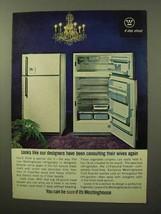 1964 Westinghouse Refrigerator Ad - Our Designers - $14.99